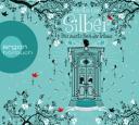 Silber - Das zweite Buch der Träume (Hörbuch)