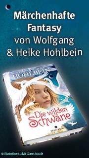 Die wilden Schwäne - Märchenhafte Fantasy von Wolfgang & Heike Hohlbein