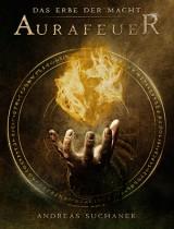Das Erbe der Macht - die neue Urban Fantasy-Serie von Andreas Suchanek