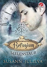 Refugium: Seelenstaub - Gay Urban Fantasy
