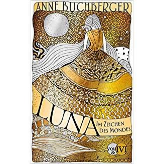 Luna: Im Zeichen des Mondes