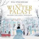 Der Winterpalast (Hörbuch)