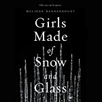 Girls made of Snow and Glass