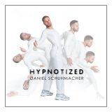 Hypnotized Daniel Schuhmacher