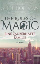 The Rules of Magic (deutsch)
